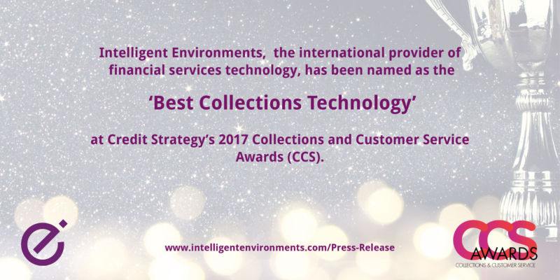 Intelligent Environments wins 'Best Collections Technology' at the 2017 CCS