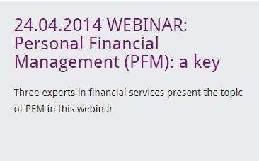 24.04.2014 WEBINAR: Personal Financial Management (PFM): a key weapon in banking loyalty wars?