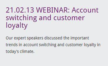 21.02.13 WEBINAR: Account switching and customer loyalty