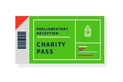 Charity pass - Parliamentary Reception