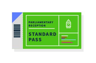 Standard pass - Parliamentary Reception