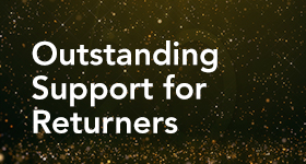 Outstanding Support for Returners