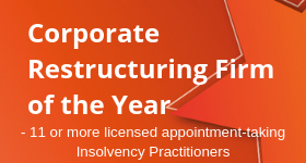 Corporate Restructuring Firm of the Year – 11 or more licensed appointment-taking Insolvency Practitioners