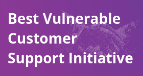 Best Vulnerable Customer Support Initiative