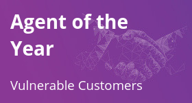 Agent of the Year – Vulnerable Customers