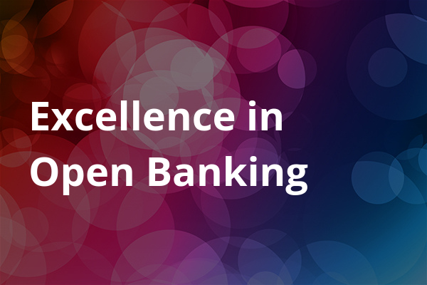 Excellence in Open Banking