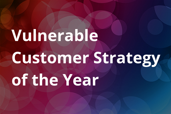 Vulnerable Customer Strategy of the Year