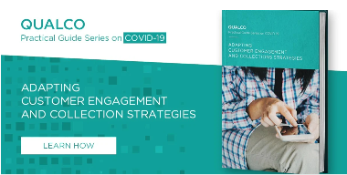 ADAPTING CUSTOMER ENGAGEMENT AND COLLECTIONS STRATEGIES