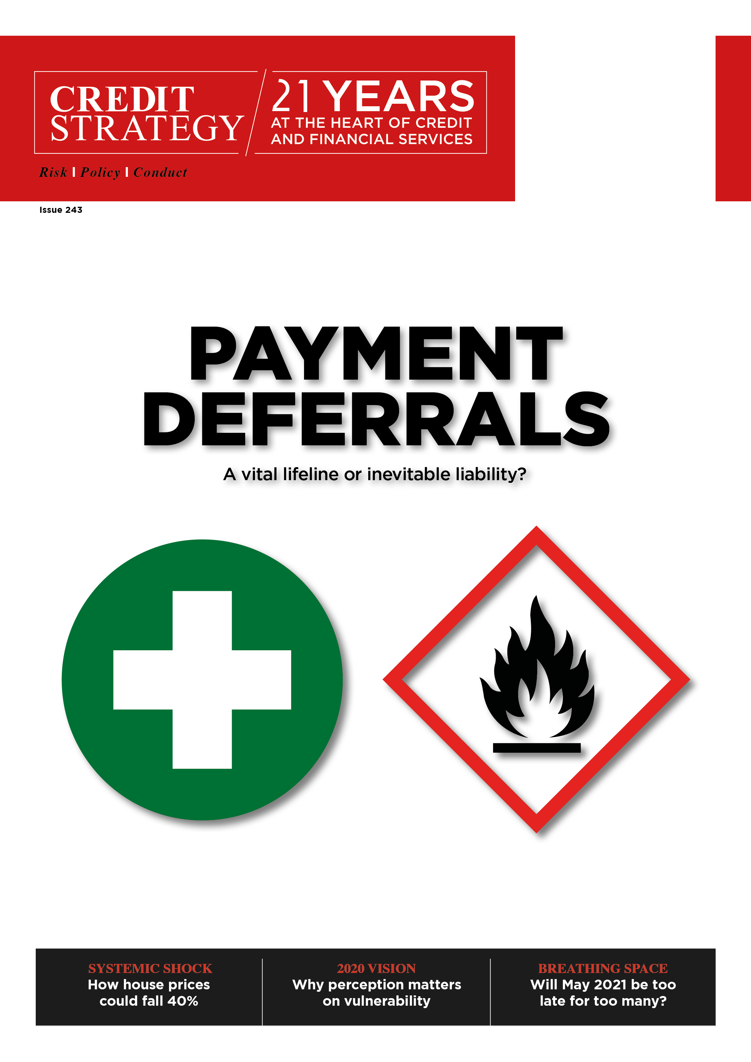 Payment deferrals: Lifeline or liability?