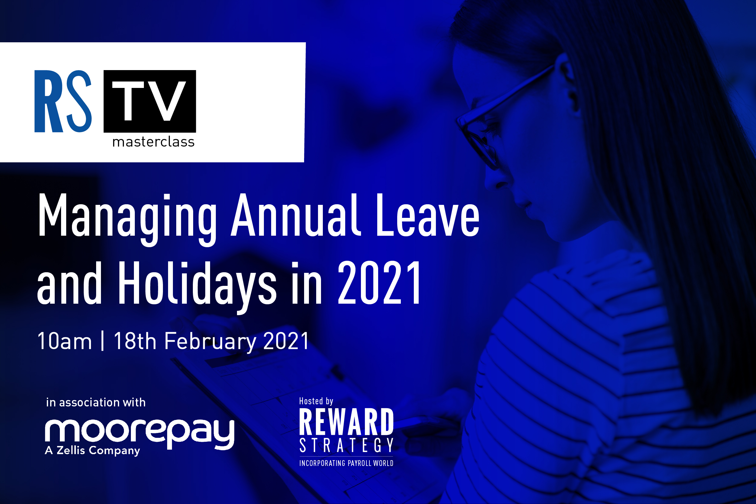 Reward Strategy TV Masterclass: Managing Annual Leave and Holidays in 2021
