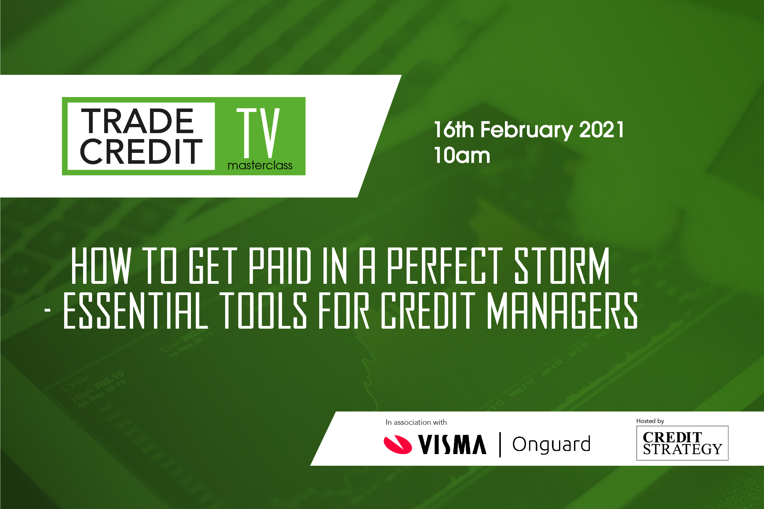 Trade Credit Masterclass - Episode 1 - How to get paid in a perfect storm - Essential tools for credit managers