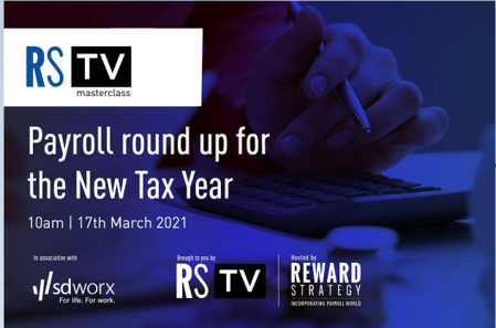 Reward Strategy TV Masterclass: Payroll round up for the New Tax Year
