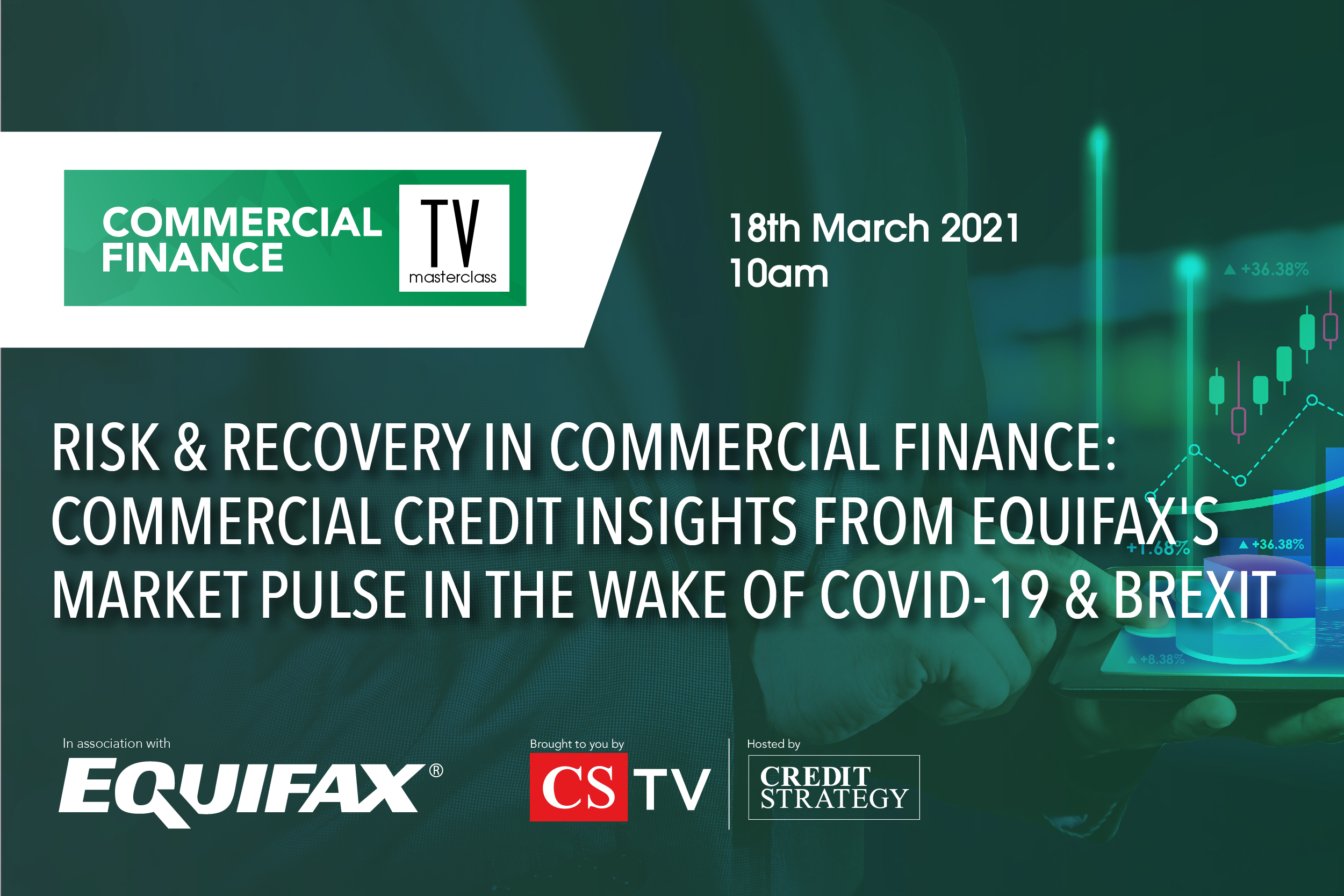 Risk & Recovery in Commercial Finance: Commercial credit insights from Equifax's Market Pulse in the wake of Covid-19 & Brexit