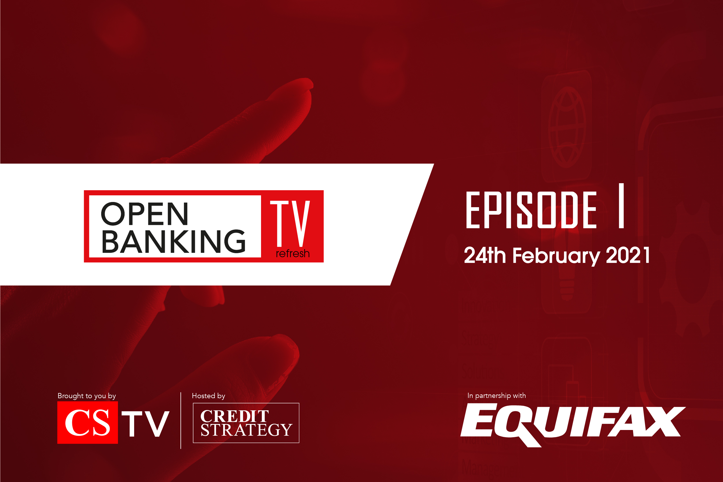 Open Banking TV Refresh - Using Open Banking to Help the Most Vulnerable / The Acceleration of Digital Transformation