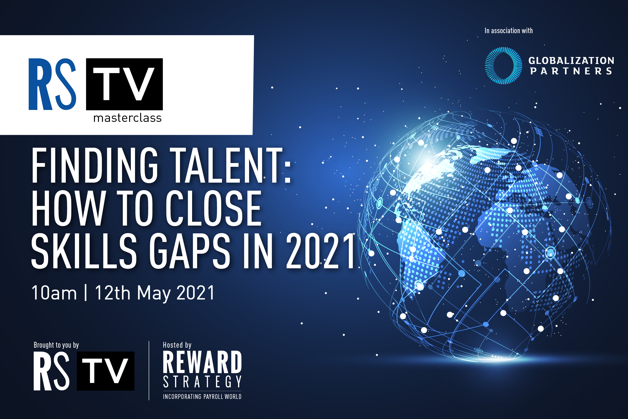 Reward Strategy TV Masterclass: Finding Talent: How to Close Skills Gaps in 2021