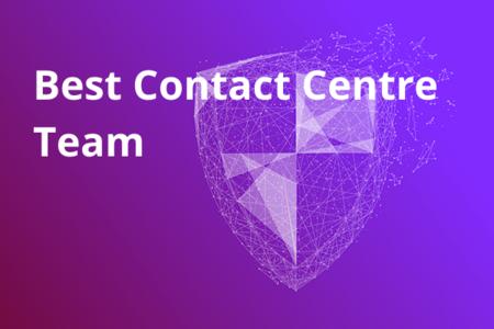 Best Contact Centre Team