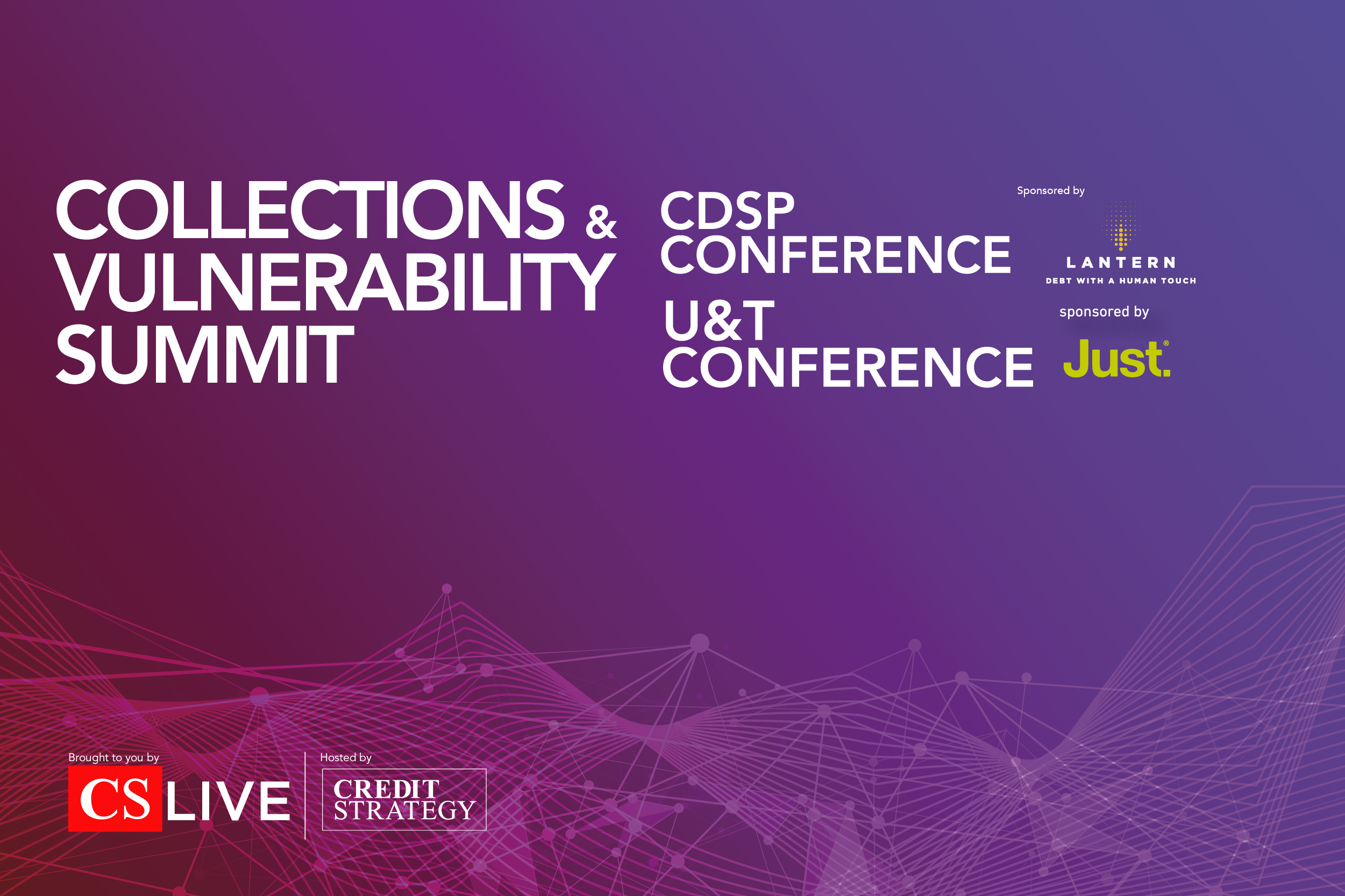 Collections & Vulnerability Summit featuring the U&T Conference and CDSP Conference